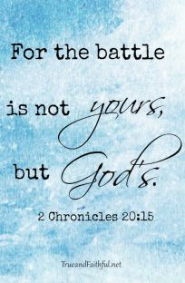 battle is not yours